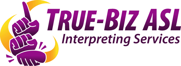 True-Biz ASL Interpreters